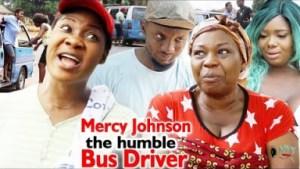 Mercy Johnson The Humble Bus Driver (Final Season) - 2019